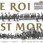 Exposition : Le Roi est Mort à Versailles